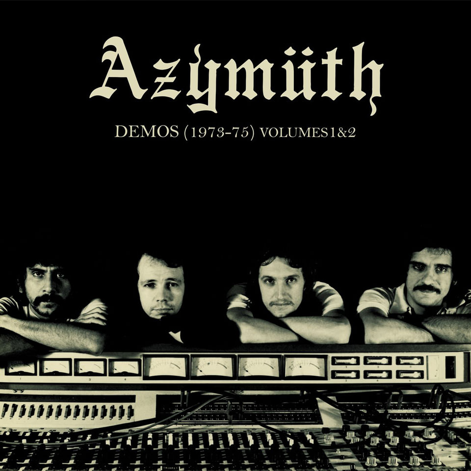 Azymuth - Demos 1973-1975 (2019)