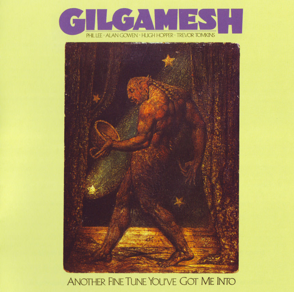 Gilgamesh - Another Fine Tune You've Got Me Into (1978)