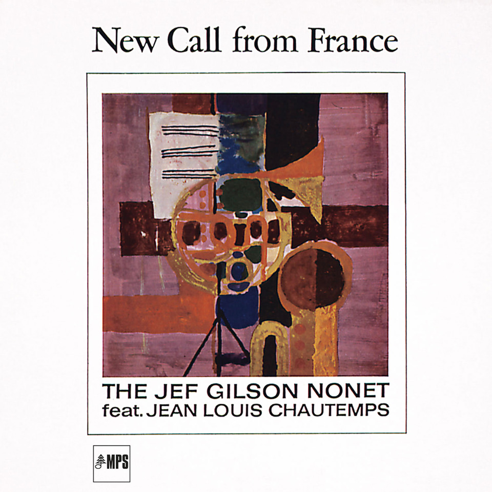 Jef Gilson - New Call From France (1966)