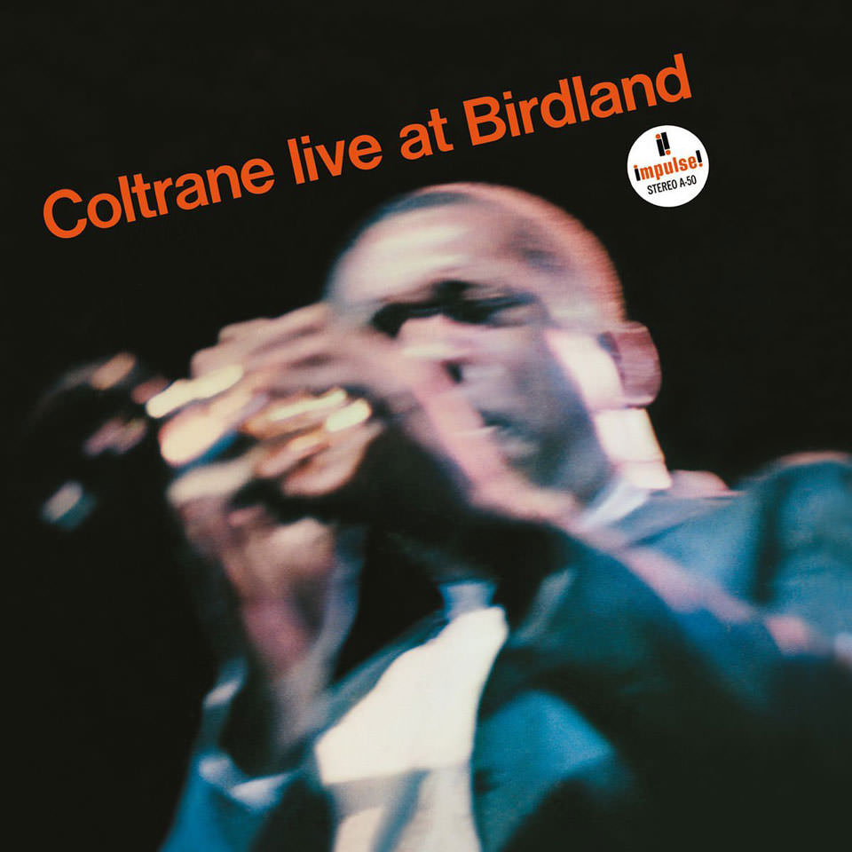 John Coltrane - Live At Birdland (1964)