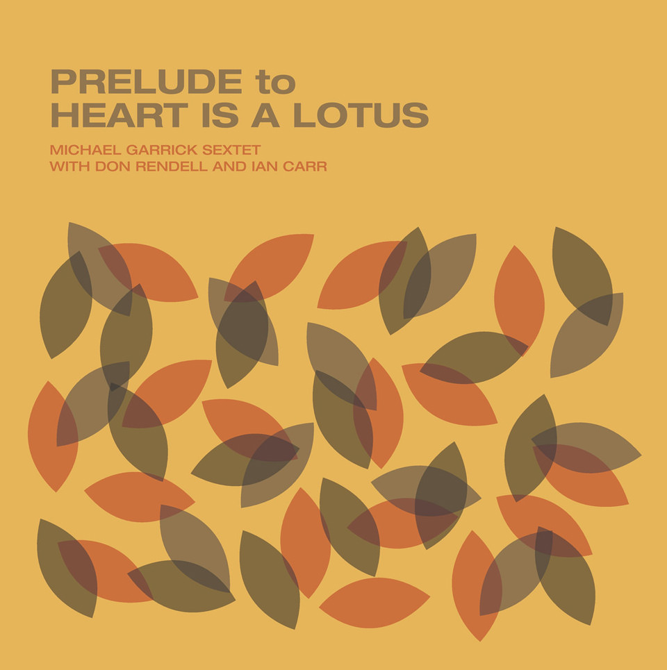 Michael Garrick w/ Don Rendell & Ian Carr - Prelude To Heart Is A Lotus (1968)