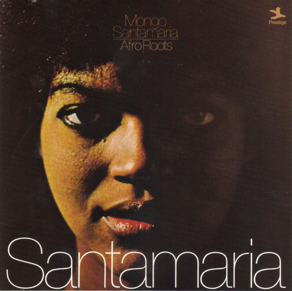 Mongo Santamaria - Afro Roots
