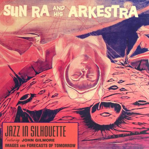 Sun Ra - Jazz In Silhouette (1959)