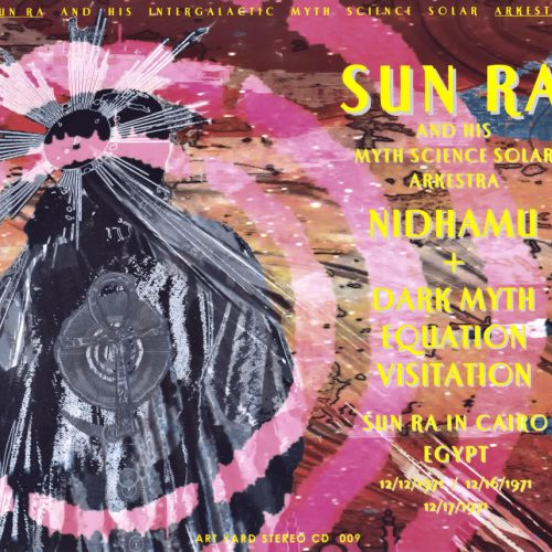Sun Ra - Nidhamu + Dark Myth Equation Visitation