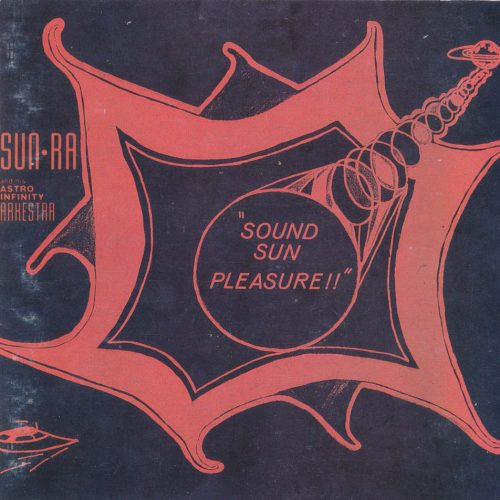 Sun Ra - Sound Sun Pleasure!! (1970)